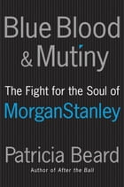 Blue Blood and Mutiny Revised Edition by Patricia Beard