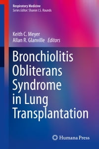 Bronchiolitis Obliterans Syndrome in Lung Transplantation