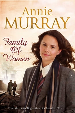 Book Family of Women by Annie Murray