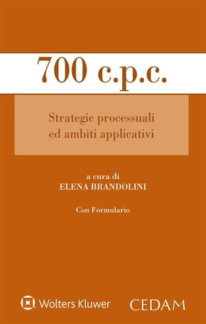 700 c.p.c. Strategie processuali ed ambiti applicativi