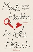 Das rote Haus by Mark Haddon