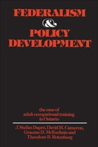Federalism and Policy Development