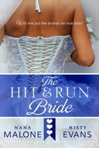Hit & Run Bride by Misty Evans