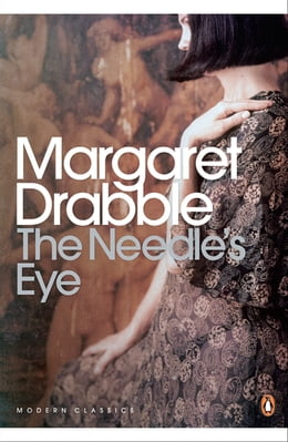 Book The Needle's Eye by Margaret Drabble