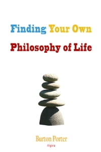 Finding Your Own Philosophy of Life