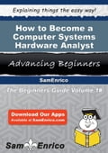 How to Become a Computer Systems Hardware Analyst