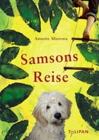 Samsons Reise by Annette Mierswa