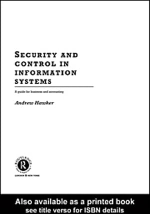Security and Control in Information Systems A Guide for Business and Accounting
