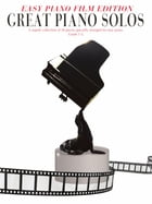 Great Piano Solos: The Film Book (Easy Piano Edition) by Wise Publications