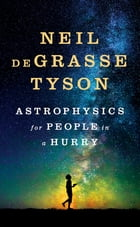 Astrophysics for People in a Hurry Cover Image