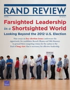 RAND Review, Vol. 36, No. 2, Fall 2012 by Michael D. Rich