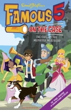 Famous Five on the Case: Case File 11 by Enid Blyton