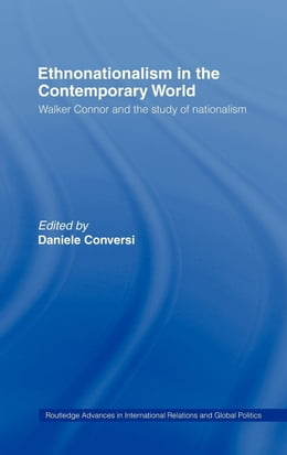 Book Ethnonationalism in the Contemporary World by Conversi, Daniele
