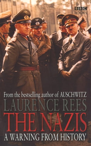 The Nazis A Warning From History