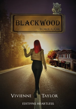 Blackwood: Tome 1 : Or by Vivienne Taylor