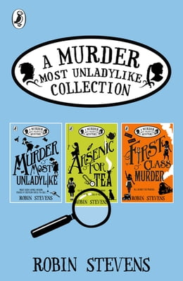 Book A Murder Most Unladylike Collection: Books 1, 2 and 3 by Robin Stevens