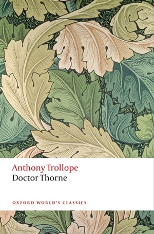Doctor Thorne The Chronicles of Barsetshire