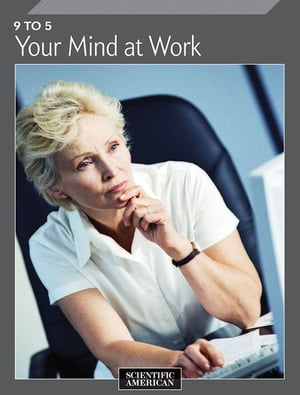 9 to 5 Your Mind at Work