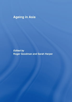 Ageing in Asia Asia?s Position in the New Global Demography