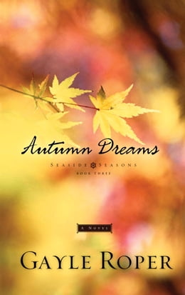 Book Autumn Dreams by Gayle Roper
