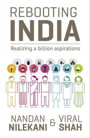 Rebooting India Realizing a Billion Aspirations