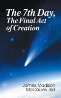 Seventh Day, The Final Act of Creation, The 1fbcbf90-c012-411c-8421-1fd45dd43261