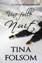 Une folle nuit by Tina Folsom