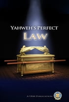 Yahweh's Perfect Law by Yahweh's Restoration Ministry