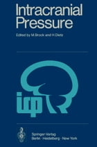 Intracranial Pressure: Experimental and Clinical Aspects by Mario Brock