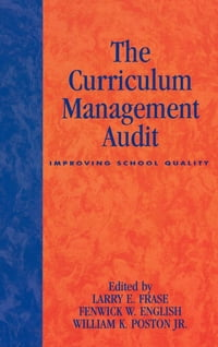 The Curriculum Management Audit: Improving School Quality