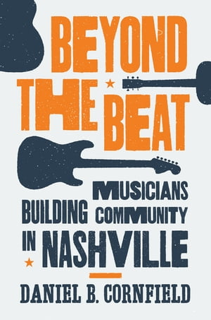 Beyond the Beat Musicians Building Community in Nashville