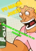 Yo Mama Jokes - The Ultimate Yo Moma Jokes to Retaliate to Yo Friends! 6b89856c-94d7-4909-afe1-175783e2b728