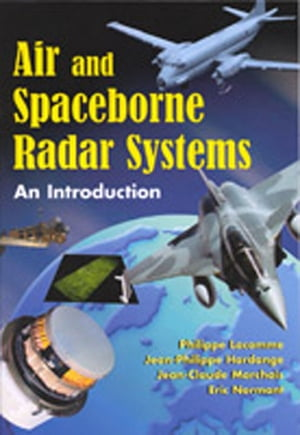 Air and Spaceborne Radar Systems An Introduction