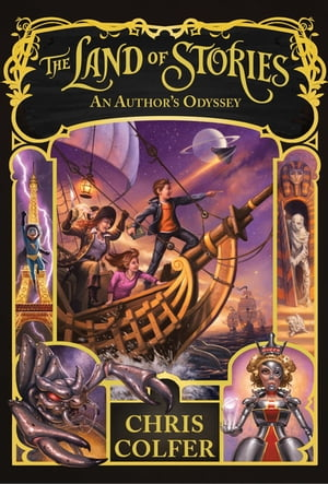 The Land of Stories: An Author's Odyssey Book 5