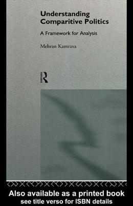 Book Understanding Comparative Politics by Kamrava, Mehran