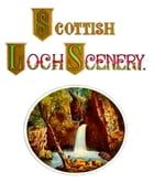 Scottish Loch Scenery by Thomas A. Croal