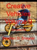 Creative Vehicles Volume 9 by Stephen Shearer