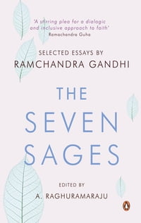 The Seven Sages: Selected Essays