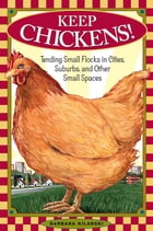 Keep Chickens! Cover Image