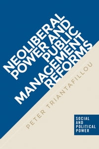 Neoliberal power and public management reforms