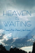 Heaven Is Waiting 5e6a5928-73dc-44bf-a275-6c10ef18e906