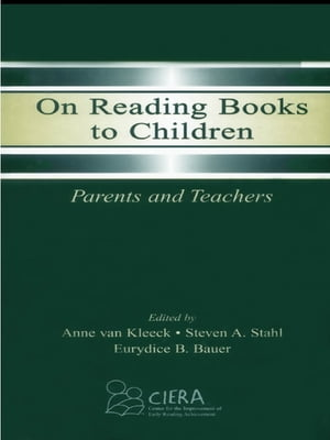 On Reading Books to Children Parents and Teachers