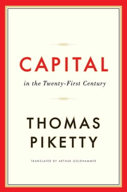Book Capital in the Twenty-First Century by Thomas Piketty