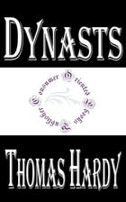 Dynasts: An Epic-Drama of the War with Napoleon by Thomas Hardy