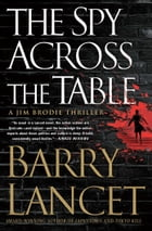 The Spy Across the Table Cover Image