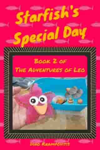 Starfish's Special Day: The Adventures of Leo