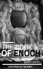 The Book of Enoch by Mark Carroll