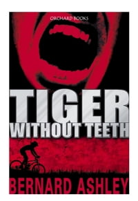 Tiger Without Teeth
