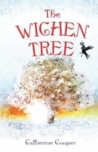 The Wichen Tree: A Jack and Camelin adventure