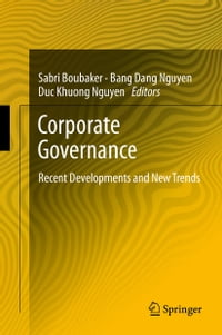 Corporate Governance: Recent Developments and New Trends